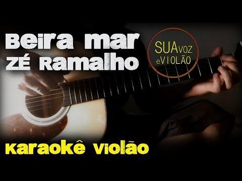 Beira Mar - Zé Ramalho - Karaokê Violão