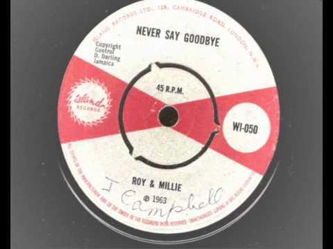 Roy & Milly - Never Say Goodbye - Island Records Wi050 1963 Ska