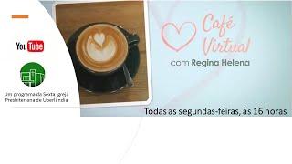CAFÉ VIRTUAL -  DEUS É POR MIM