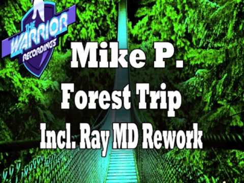 Mike P. - Forest Trip (Original Mix)