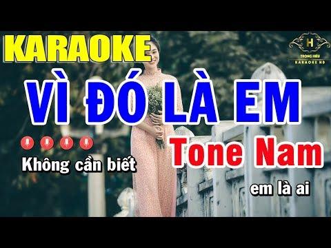 Karaoke Vì Đó Là Em Tone Nam Nhạc Sống   Trọng Hiếu