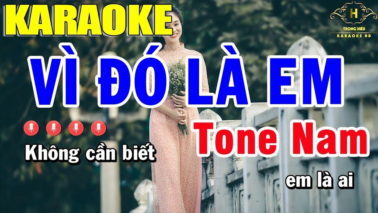 Karaoke Vì Đó Là Em Tone Nam Nhạc Sống | Trọng Hiếu