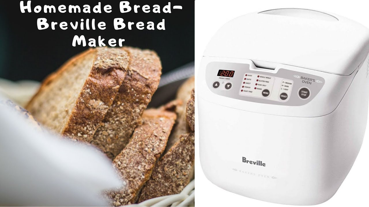 Healthy Homemade Bread using Breville Bread Maker - YouTube