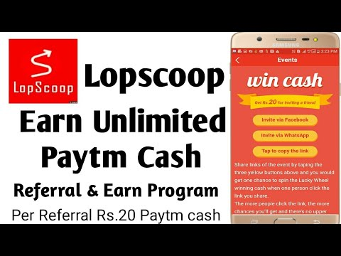 Earn Unlimited Paytm Cash from Lopscoop App/ Maha Loot offers 2019  (Unlimited Trick):: superlike club