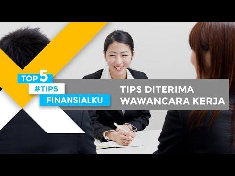 5 Tips Ampuh Diterima Wawancara Pekerjaan