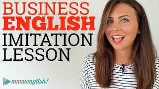Business English | Imitation Lesson | Idioms & Vocabulary