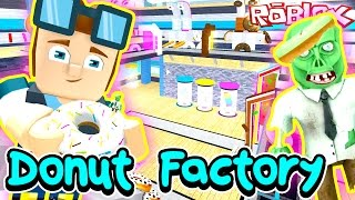 Donut Factory Tycoon - Mission Donut Zombie. Find the Rare Donuts!! - DOLLASTIC PLAYS Roblox Game