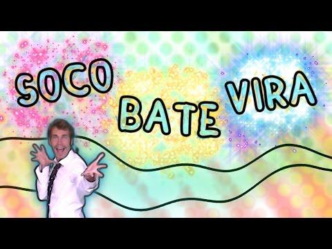 Soco Bate Vira - Canzoni per bambini - Baby cartoons - Balli di gruppo - soco soco