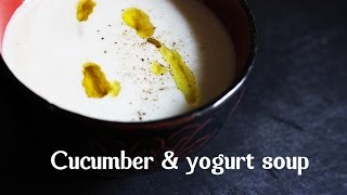 Cucumber & Yogurt Soup By Spanish Cooking