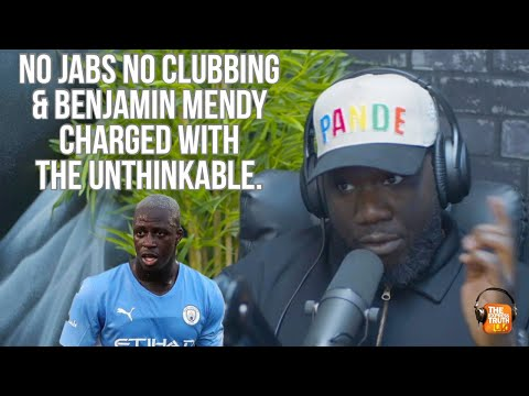 No double jab no clubbing & Benjamin Mendy charged with the unthinkable.