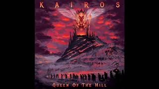 Kairos - Queen of the Hill (2019)