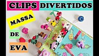 MASSA DE EVA : FAÇA CLIPS DIVERTIDOS