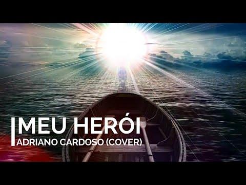 Adriano Cardoso-Meu Herói   Cover