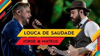 Baixar Louca de Saudade - Jorge & Mateus - Villa Mix Goiânia 2017 ( Ao Vivo )