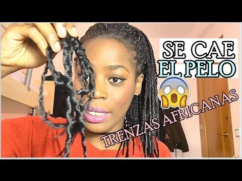 Q A Se Cae El Pelo Con Las Trenzas Africanas Youtube