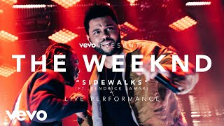 The Weeknd Sidewalks (Vevo Presents) ft. Kendrick Lamar