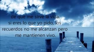 Camila - De que me sirve la vida Letra (original)