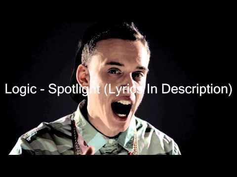 Spotlight - Logic (Lyrics)