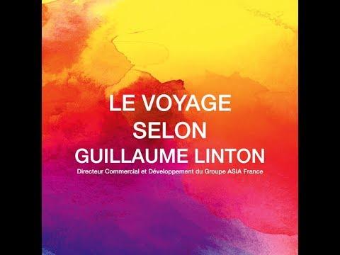 Le voyage selon Guillaume Linton