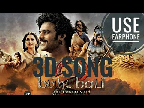 Bahubali 3D Song [Use EarPhone]
