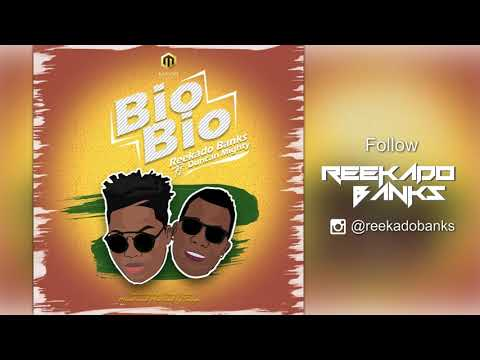 Reekado Banks Ft  Duncan Mighty - Bio Bio ( Official Audio )