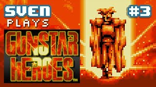 Sven Plays Gunstar Heroes - PART 3 - My head