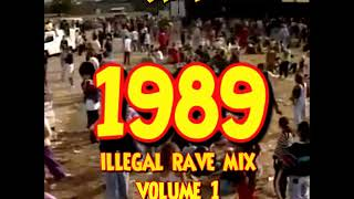 1989 Illegal Rave Mix 1 - DJ Faydz
