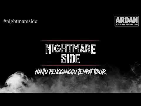 Hantu Pengganggu Tempat Tidur [NIGHTMARE SIDE OFFICIAL] - ARDAN RADIO