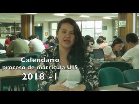 Calendario proceso de matrículas UIS 2018 - 1