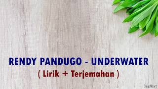 (Mp3 Lirik + Terjemahan) Underwater - Rendy Pandugo