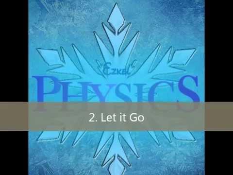 Let it Go (Physics Parody) with Lyrics