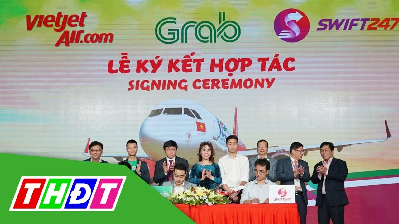 Vietjet cùng Grab, Swift247 mở dịch vụ giao hàng nhanh | THDT