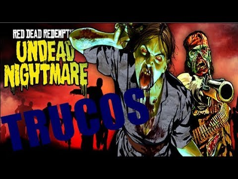 TRUCOS / CODIGOS (TODOS) RED DEAD REDEMPTION  UNDEAD NIGHTMARE
