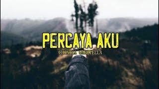 Percaya Aku - Chintya Gabriella (Lirik)
