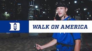 Duke Basketball: Walk On America (7/30/18)