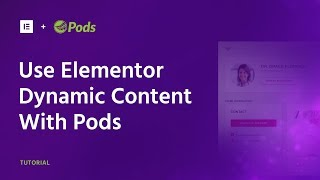 How to use Elementor with Pods Tutorial