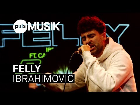 FELLY - Ibrahimovic (PULS Live Session)