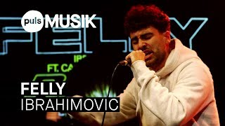 Baixar FELLY - Ibrahimovic (PULS Live Session)