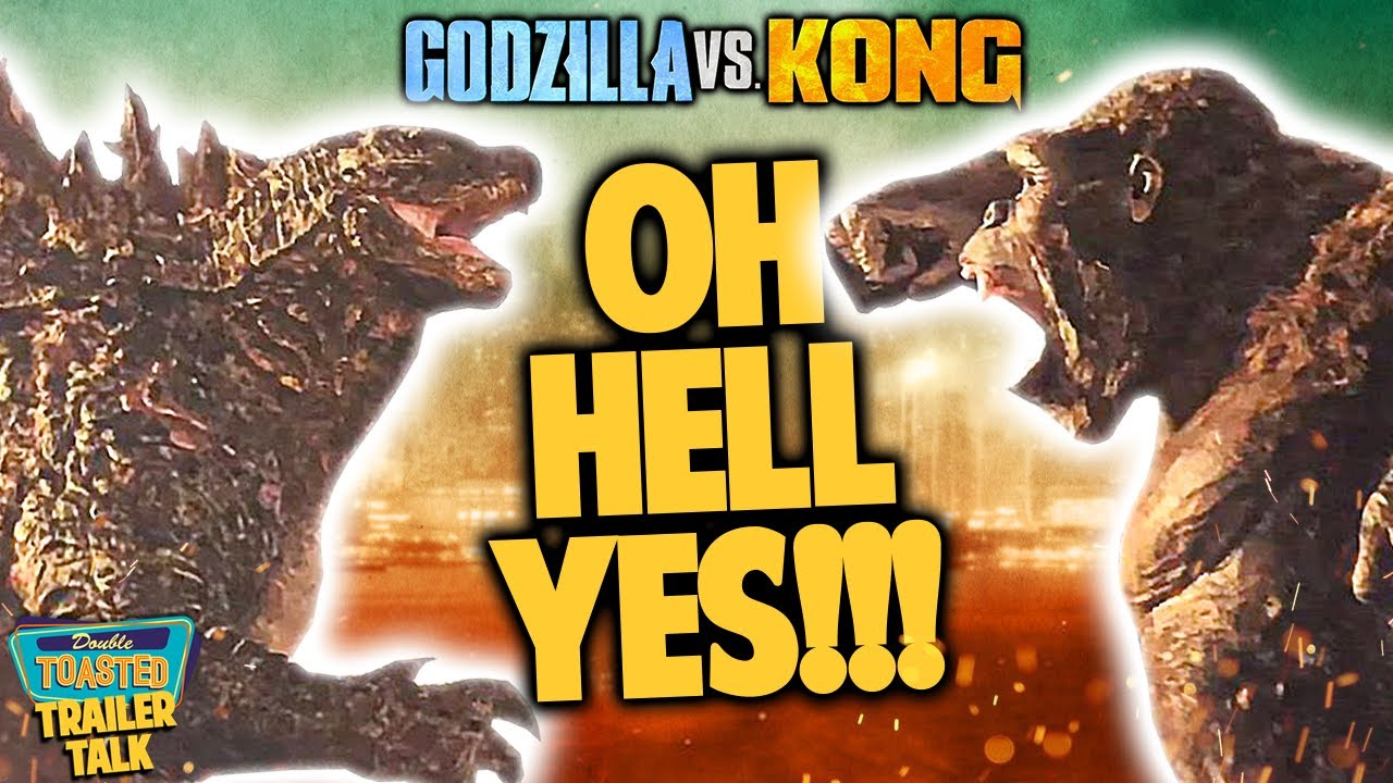 GODZILLA VS KONG TRAILER REACTION AND BREAKDOWN | Double Toasted