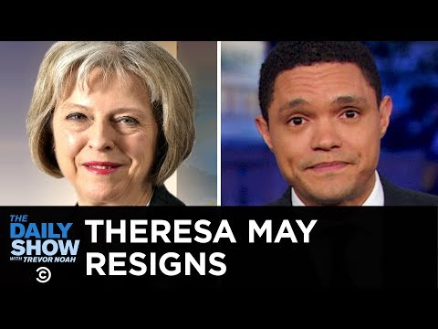 Theresa May's Resignation, Traffic Jam on Mt. Everest & El Chapo's Prison Demands   The Daily Show