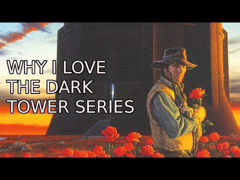 Why I Love Stephen King's The Dark Tower Series So Much