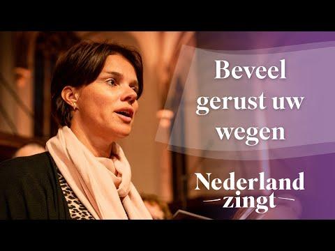 Nederland Zingt: Beveel Gerust Uw Wegen