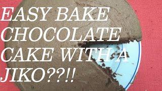 EASY BAKE CHOCOLATE CAKE WITH A JIKO??!!