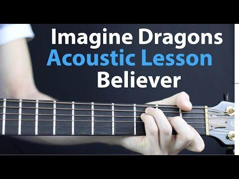 Believer - Imagine Dragons: Acoustic Guitar Lesson