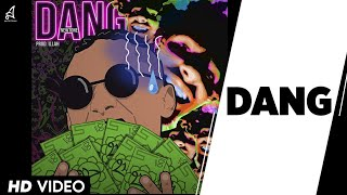 DANG | NEWTONE | Prod. ILLAH | OFFICIAL MUSIC VIDEO | 2018