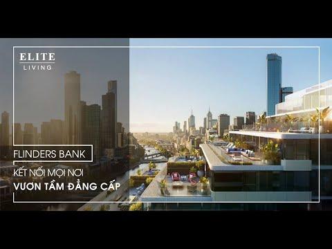 Dự án Flinders Bank, Docklands, Melbourne, Vic., Australia - Hotline  0936 339 638