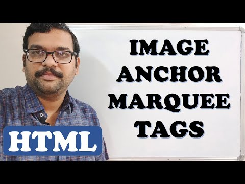 IMAGE, ANCHOR & MARQUEE TAGS - HTML