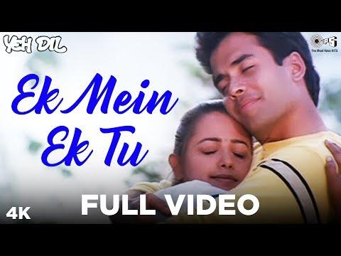 Ek Mein Ek Tu Full Video- Yeh Dil   Tusshar Kapoor & Anita   Abhijeet & Nirja Pandit