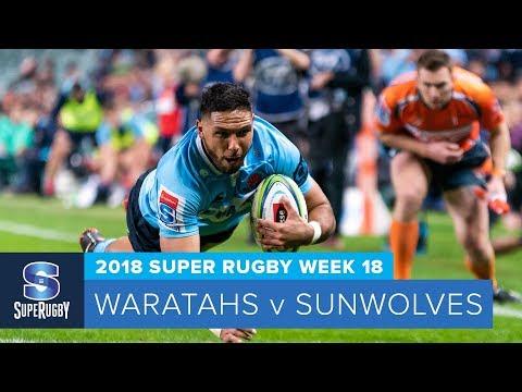 HIGHLIGHTS: 2018 Super Rugby Week 18: Waratahs v Sunwolves