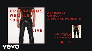 Bryan Adams - 18 'til I Die (Live at Wembley 1996)